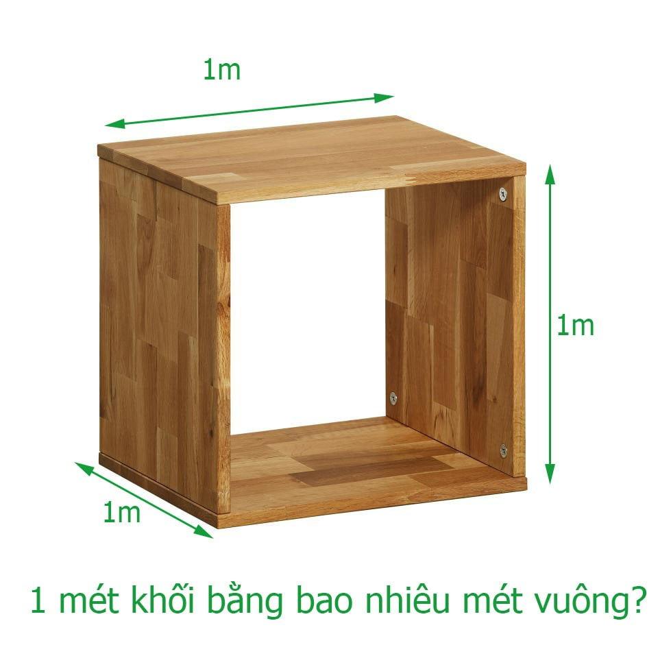 1 khối gỗ bằng bao nhiêu mét vuông được tính như thế nào?